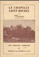MILITARIA---MINI  Livre De 10 Pages--50--la Chapelle Saint-michel De Mortain--mémorial Des Combats De 1944--voir 5 Scans - Livres, BD, Revues