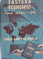 Magazine - Tijdschrift - The Eastern Economist - India And The World - Annual Number 1950 - Boeken, Tijdschriften, Stripverhalen