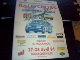 Affiche 21  X  30  Cm Env  Rallycross Circuit Du Moulinou  Baraqueville 1991 - Affiches