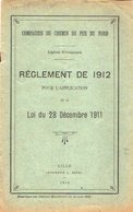 VP12.672 - LILLE 1912 - Chemin De Fer Du Nord - Lignes Françaises - Réglement De 1912 ....... - Chemin De Fer
