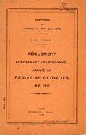 VP12.675 - LILLE 1928 - Compagnie Du Chemin De Fer Du Nord - Lignes Françaises - Réglement Concernant Le Personnel.... - Chemin De Fer