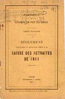 VP12.676 - LILLE 1911 - Compagnie Du Chemin De Fer Du Nord - Lignes Françaises - Réglement Concernant Le Personnel.... - Chemin De Fer