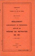 VP12.678 - LILLE 1929 - Compagnie Du Chemin De Fer Du Nord - Lignes Françaises - Réglement Concernant Le Personnel ..... - Chemin De Fer