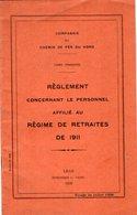 VP12.679 - LILLE 1929 - Compagnie Du Chemin De Fer Du Nord - Lignes Françaises - Réglement Concernant Le Personnel ..... - Chemin De Fer