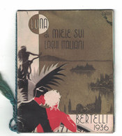 CALENDARIETTO BERTELLI  LUNA DI MIELE SUI LAGHI ITALIANI  1936 - Formato Piccolo : 1921-40