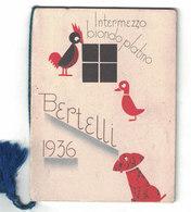 CALENDARIETTO BERTELLI  INTERMEZZO BIONDO PLATINO 1936 - Formato Piccolo : 1921-40