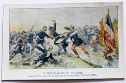CPA Le Drapeau Du 57 De Ligne Bataille De Rezonville 1870 Collection Le Petit Parisien - Regiments