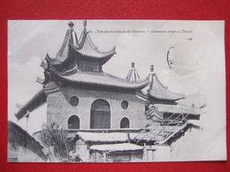 """CHINE - TIENTSIN - """" TEMPLE MUSULMAN  DE TIENTSIN - MAHOMETAN TEMPLE AT TIENTSIN """" - Cina"""