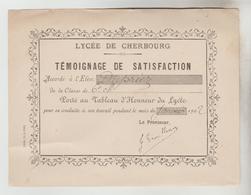 ETUDES TEMOIGNAGE DE SATISFACTION LYCEE DE CHARBOURG 01/1902 + FICHE DISTRIBUTION DES PRIX ECOLE ST JOSEPH - Diplomi E Pagelle