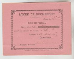 ETUDES RECOMPENSE ET ATTESTATION LYCEE DE ROCHEFORT 26/01/1917 ET 27 AVRIL 1917 - Diplômes & Bulletins Scolaires