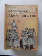 Collection Patrie : La Victoire De L'armée Gouraud - Guerre 1914-18