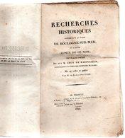 Recherches Historiques Concernant La Ville De BOULOGNE-SUR-MER,et L'ancien Comté De Ce Nom.M.ABOT DE BAZINGHEN.1822 - Picardie - Nord-Pas-de-Calais