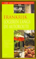 GIDS FRANKRIJK LOGEREN LANGS DE AUTOROUTE ©2005 231blz HOBB De 231 Leukste Hotels En Chambres D'Hôtes Reisgids Boek Z329 - Praktisch