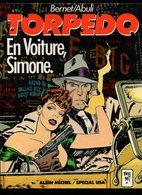 Torpedo Tome 5 En Voiture Simone Par Bernet/Abuli De 1987 - Torpedo
