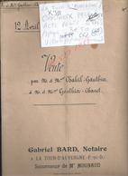 LA TOUR D AUVERGNE CHASTREIX 1938 ACTE VENTE 2 PRÉS CCHALEIL À CHANET 9 PAGES : - Manoscritti