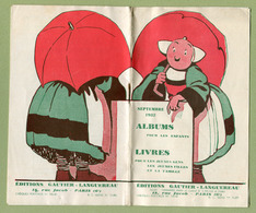 """CATALOGUE De 1932 : Editions GAUTIER-LANGUREAU """" BECASSINE """", """" NANE, """" SEMAINE DE SUZETTE """" ... - Livres, BD, Revues"""