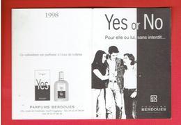 CARTE PARFUMEE YES OR NOT EAU DE TOILETTE PARFUMS BERDOUES A CUGNAUX CALENDRIER 1998 - Modern (from 1961)