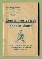 """"""" CONSEILS AU SOLDAT POUR SA SANTE """"  1916 - Documents"""