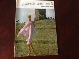 Rhodiatoce Nailon Terital Quaderno Della Moda Primavera Estate 1961 Su Via Appia - Pubblicitari