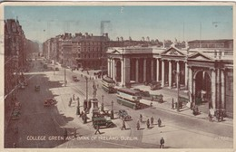 COLLEGE GREEN AND BANK OF IRELAND, DUBLIN. VALENTINE & SONS. CIRCULEE TO ENGLAND. OBLIT BAILOE ATHA CLIATH 1945- BLEUP - Dublin