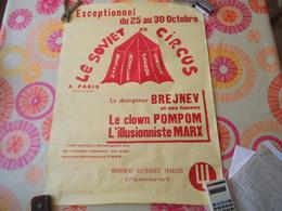 LE SOVIET CIRCUS LE DOMPTEUR BREJNEV ET SES FAUVES LE CLOWN POMPOM L'ILLUSIONNISTE MARX 76cm/57cm MOUVEMENT SOLIDARISTE - Posters