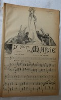 Partition Ancienne Le NOM De MARIE Ch. Gounod Comte A. De Ségur Illustrateur Jean Veber - Partitions Musicales Anciennes