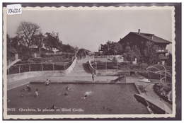 DISTRICT DE LAVAUX - CHEXBRES - LA PISCINE ET L'HOTEL CECIL - B ( LEGER PLI D'ANGLE ) - VD Vaud