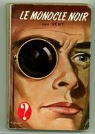 """Collection Point D'Interrogation - Rémy - """"Le Monocle Noir"""" - 1960 - Hachette - Point D'Interrogation"""
