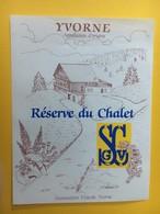 8478 -  Yvorne Réserve Du Chalet SCGV Suisse - Etiquettes