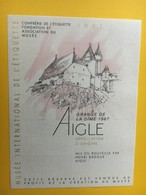 8481 -  Musée International De L'Etiquette 1991 Grange De La Dime Aigle 2 étiquettes - Etiquettes