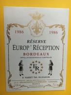 8491-  Réserve Europ' Réception 1986 - Bordeaux