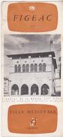 Rare Dépliant Figeac Années 50 - Tourism Brochures