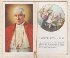 8AK1543 IMAGE PIEUSE RELIGIEUSE PETIT CARNET CALENDRIER 1959 SAINTE RITA 10.5 X 6.5  2 SCANS - Santini