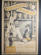 Almanach François - Pharmacie De La Barrière D'Or - Le Havre - 1932 - TBE - - Calendars