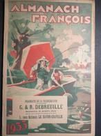 Almanach François - Pharmacie De La Barrière D'Or - Le Havre - 1933 - TBE - - Calendars