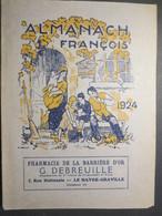 Almanach François - Pharmacie De La Barrière D'Or - Le Havre - 1924 - TBE - - Calendars