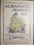 Almanach François - Pharmacie De La Barrière D'Or - Le Havre - 1923 - TBE - - Calendars