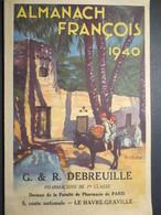 Almanach François - Pharmacie De La Barrière D'Or - Le Havre - 1940 - TBE - - Calendars
