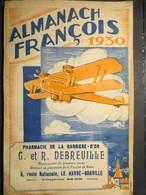 Almanach François - Pharmacie De La Barrière D'Or - Le Havre - 1930 - TBE - - Calendars