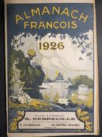 Almanach François - Pharmacie De La Barrière D'Or - Le Havre - 1926 - TBE - - Calendars