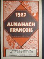 Almanach François - Pharmacie De La Barrière D'Or - Le Havre - 1927 - TBE - - Calendars