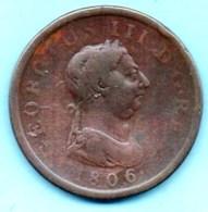 (r65) GRANDE BRETAGNE 1 PENNY 1806  GEORGIUS  III - 1662-1816 : Anciennes Frappes Fin XVII° - Début XIX° S.