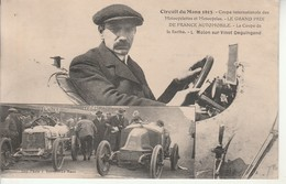 Circuit Du Mans 1913.Grand Prix De France.Coupe De La Sarthe.Molon Sur Vinot Deguingand. - Le Mans