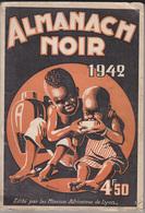 C1   Afrique ALMANACH NOIR 1942 Missions Africaines LYON Maurice BESSEYRIAS - Histoire