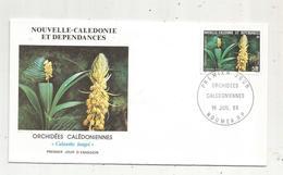 Timbre , Premier Jour , 1986 , NOUVELLE CALEDONIE ET DEPENDANCES , Fleurs ,  Orchidée Calédoniennes - FDC