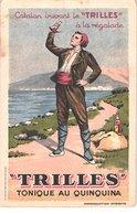FR66 PO - Carte Publicitaire - TRILLES Tonique Au Quinquina - Belle - Other Municipalities