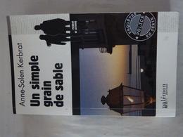 UN SIMPLE GRAIN DE SABLE  Par ANNE SOLEN KERBRAT éditions : PALEMON  - Policier BRETON - Non Classés