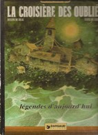 La Croisiere Des Oublies Bilal Christin 1983 - Bilal