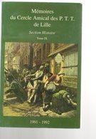 Memoires Du Cercle Amical Des PTT De Lille Tome 9 - Littérature