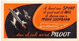 Buvard Vloeipapier - Wordt Piloot Bij Luchtmacht - Vliegtuigen - Buvards, Protège-cahiers Illustrés